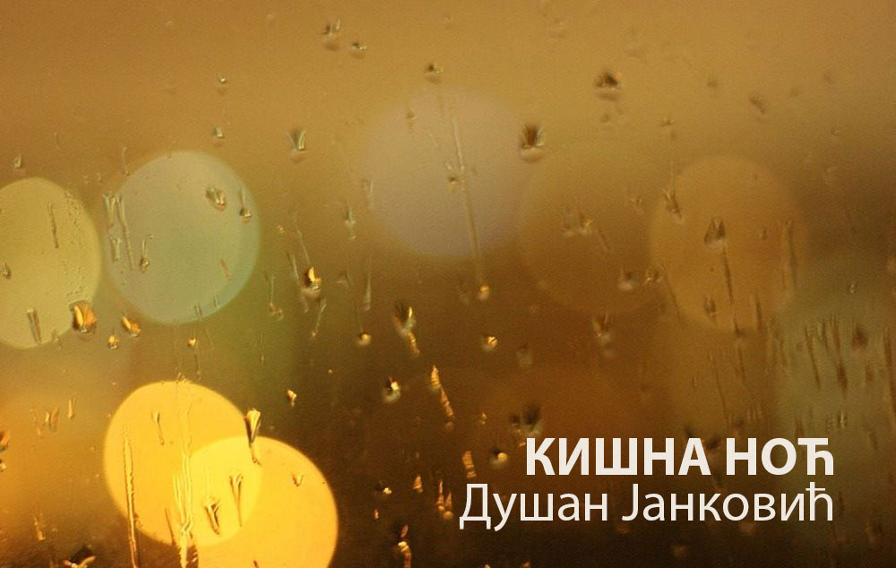 dusan-jankovic-kisna-noc